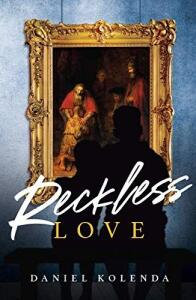 EBook - Reckless Love (English Edition) - Daniel Kolenda