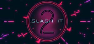 [Steam] Slash It 2   R$ 1