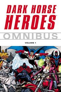 eBook - Dark Horse Heroes Omnibus Volume 1