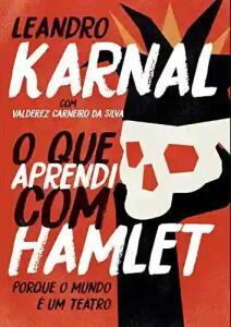 Ebook - O que aprendi com Hamlet