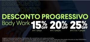 Até 25% off na linha Body Work em desconto progressivo