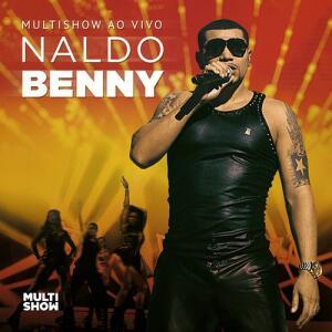 CD Naldo Benny - Multishow Ao Vivo
