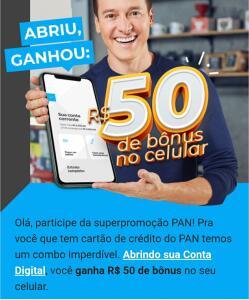 Abra sua conta digital no Banco Pan e ganhe um bônus celular de R$50