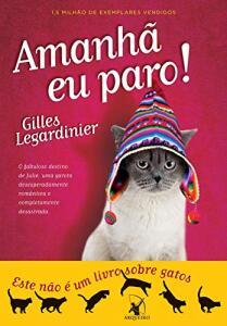 eBook - Amanhã eu paro! - Gilles Legardinier