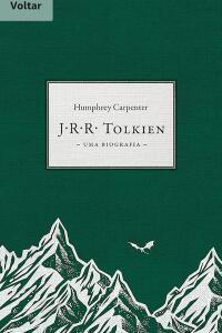 [e-book] J. R. R. Tolkien: uma biografia, Humphrey Carpenter