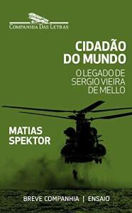 EBook - Cidadão do mundo: O legado de Sergio Vieira de Mello