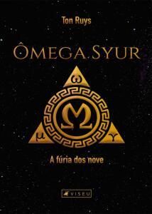 Ômega Syur: A fúria dos nove - Ton Ruys