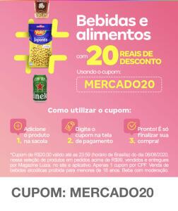 R$20 off em itens de mercado (bebidas e alimentos) | Magazine Luiza