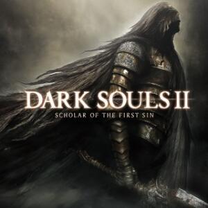 [PS4] Dark Souls II - Scholar of The First Sin