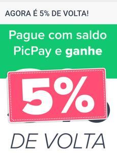 PICPAY 5% de CashBack pagamentos com Saldo.