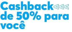 [Selecionados] 50% de Cashback limitado a R$ 50