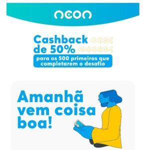 [Selecionados] desafio neon 50% cashback na recarga de celular