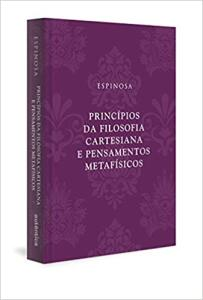 Princípios da filosofia cartesiana e Pensamentos metafísicos   R$40