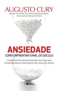 eBook: ANSIEDADE: COMO ENFRENTAR O MAL DO SÉCULO | R$8