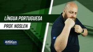 [GRÁTIS] CURSO DE PORTUGUÊS PARA CONCURSO - PROFESSOR NOSLEN