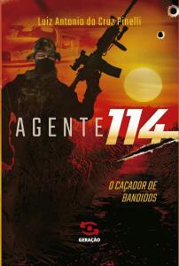 Agente 114: o caçador de bandidos | R$28