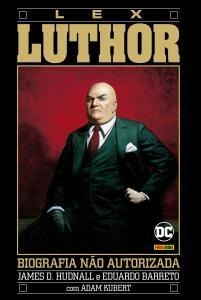 Quadrinhos Capa Dura - A Biografia Não Autorizada De Lex Luthor | R$ 18