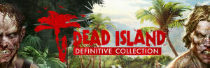 Dead Island Definitive Collection | PC | R$ 21