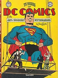 Livro 75 years of DC Comics: The art of modern mythmaking - Paul Levitz