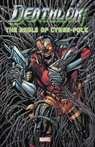 eBook - HQ Deathlok: The Souls Of Cyber-Folk