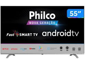 "Smart TV UHD D-LED 55"" Philco PTV55Q20AGBLS - Android Wi-Fi 3 HDMI 2 USB R$2279"
