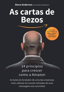 As cartas de Bezos: 14 princípios para crescer como a Amazon eBook Kindle