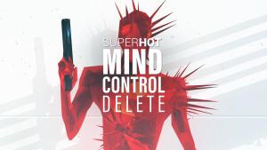 Compre o Super Hot e ganhe o SUPERHOT: MIND CONTROL DELETE