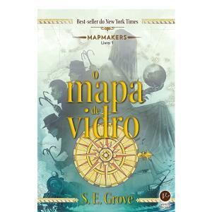 O mapa de vidro (Vol. 1 Mapmakers)