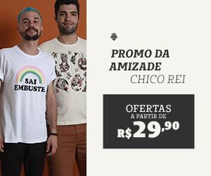 Promo da Amizade | Camisetas Chico Rei a partir de R$29,90