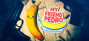 My Friend Pedro - PC Steam Key | R$23