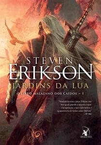 Jardins da lua - volume 1 ( Steven Erikson )