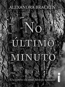 Ebook - No último minuto - Um conto da série Mentes sombrias