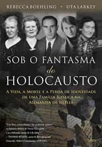 eBook: Sob o Fantasma do Holocausto