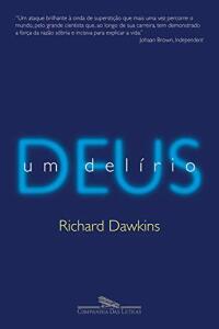 eBook Deus, um delírio - Richard Dawkins | R$ 16