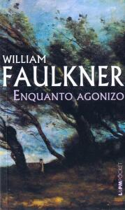 Livro Enquanto agonizo de Willian Faulkner | R$16