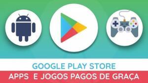 Play Store: Apps e Jogos pagos de graça para Android! (Atualizado 03/08/20)