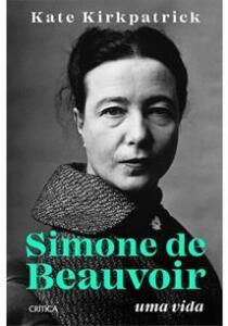Simone de Beauvoir - Uma Vida | R$45