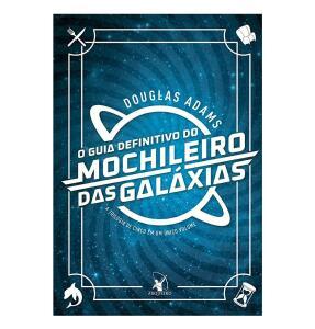 [PRIMEIRA COMPRA - PRIME] O guia definitivo do mochileiro das galáxias