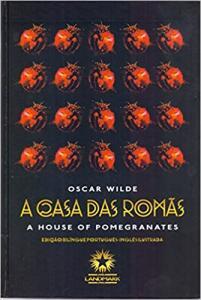 [PRIME] A casa das Romãs - Oscar Wilde - Bilíngue, capa dura e ilustrado - R$10