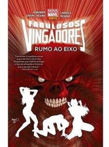 HQ Fabulosos Vingadores - Rumo Ao Eixo R$10