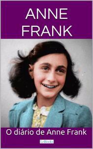(eBook Kindle) O Diário de Anne Frank - Anne Frank