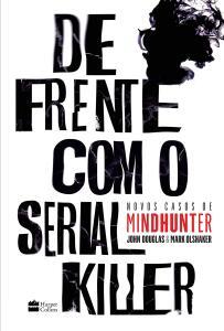 De frente com o serial killer: Novos casos de MINDHUNTER | R$24