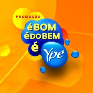 Promoção: é BOM é do BEM é YPÊ