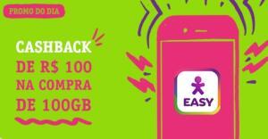 100 Reais de cashback na compra de 100 GB vivo easy