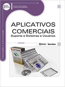 [Livro] Aplicativos comerciais: Suporte a sistemas e usuários - Capa comum | R$ 13