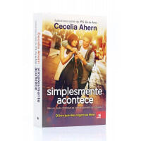 Livro-Simplesmente Acontece | Cecelia Ahern -R$12