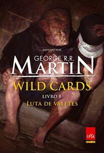 Livro - Wild Cards. Luta de Valetes - Volume 8 | R$20