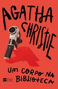 Um corpo na biblioteca - Agatha Christie