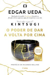 Kintsugi: O poder de dar a volta por cima | R$24