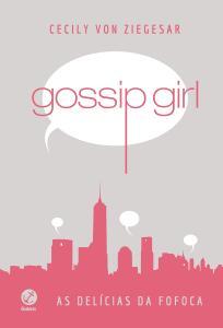 Livro Gossip girl: As delícias da fofoca (Capa dura) | R$ 20